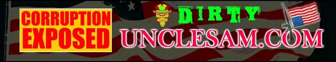 "DirtyUncleSam.com ""Corruption Exposed"""